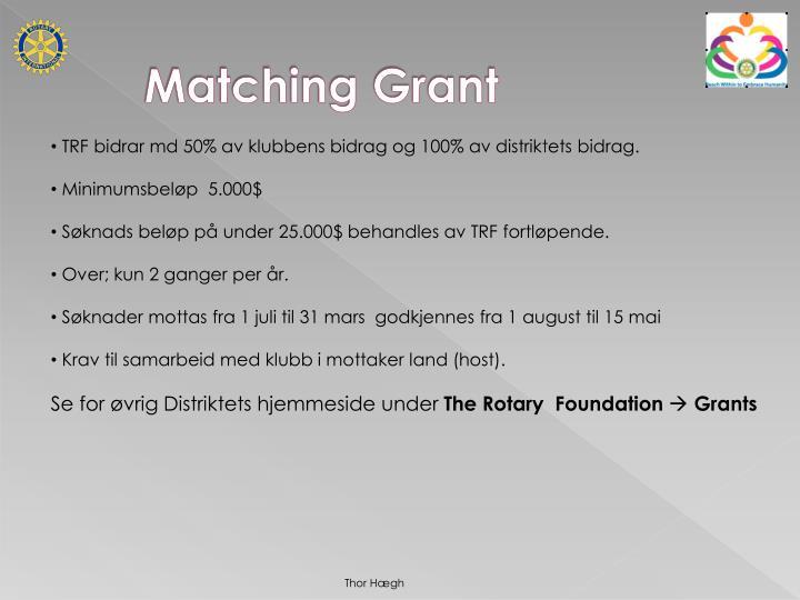 Matching Grant