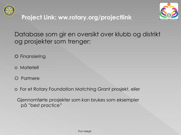 Project Link: ww.rotary.org/projectlink