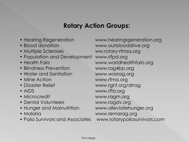 Rotary Action Groups:
