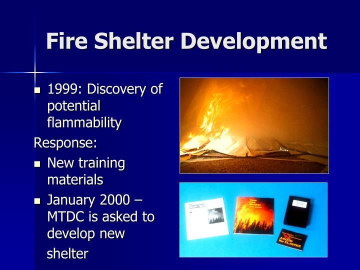 Fire Shelter Development