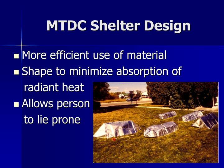 MTDC Shelter Design
