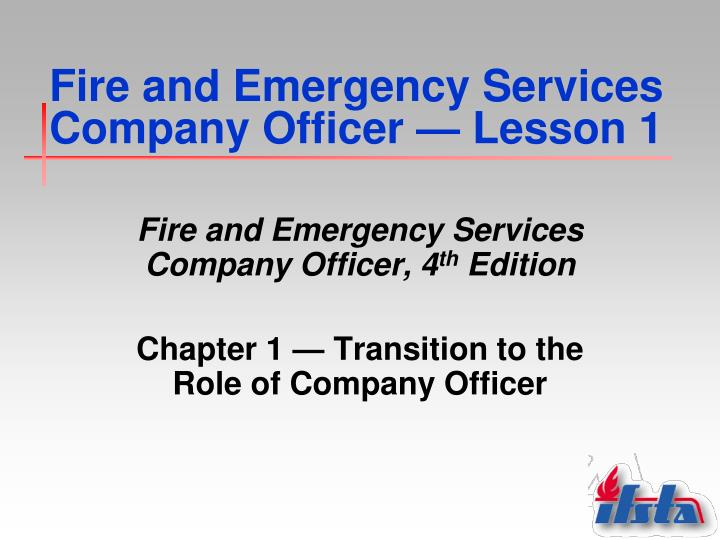 Fire and emergency services company officer lesson 1