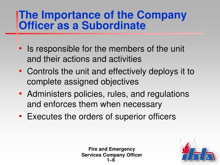 The Importance of the Company Officer as a Subordinate