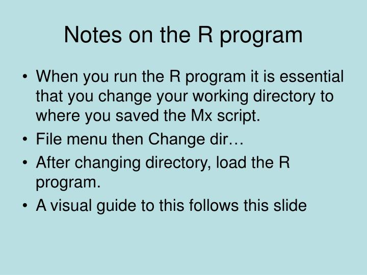 Notes on the R program