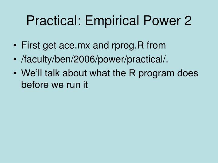 Practical: Empirical Power 2