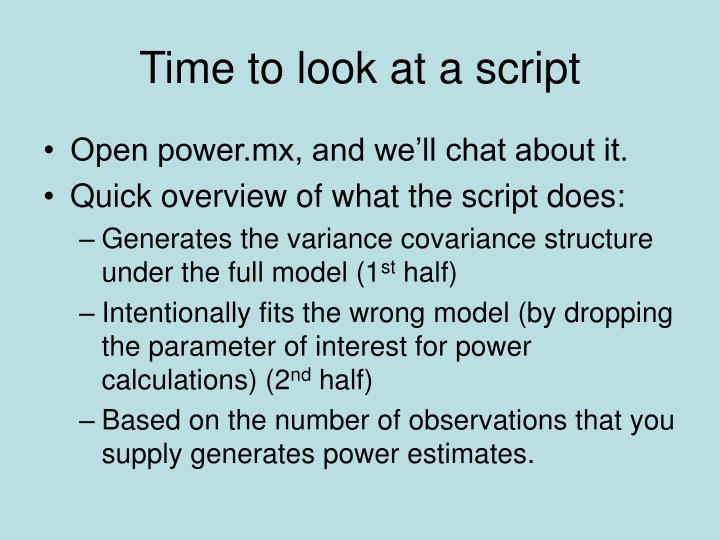 Time to look at a script