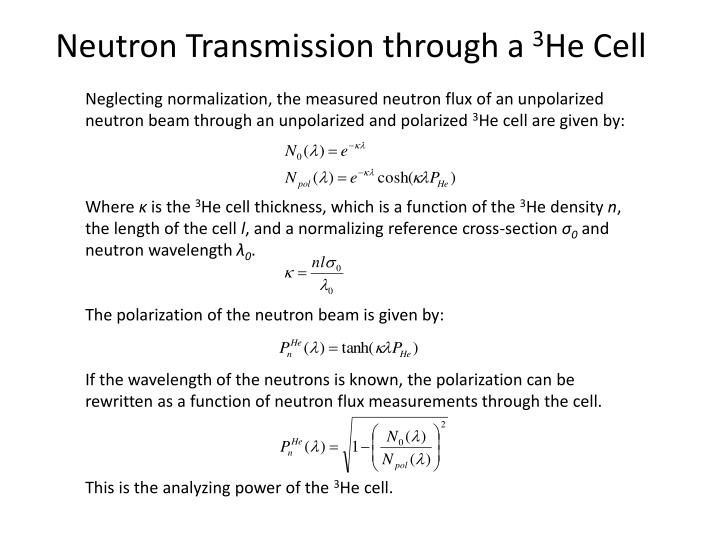 Neutron Transmission through a