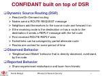 confidant built on top of dsr