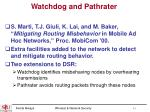 watchdog and pathrater