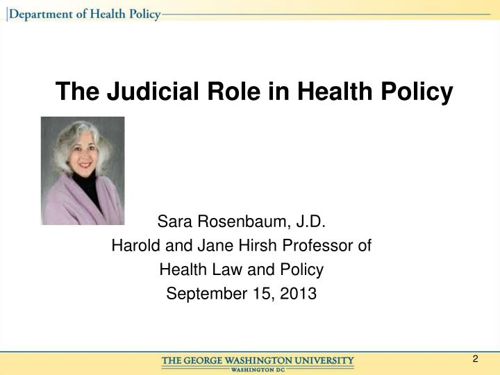 The judicial role in health policy