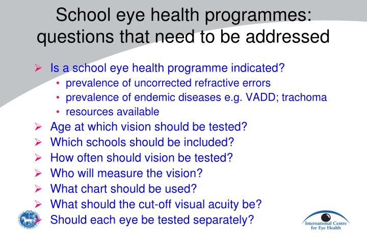 School eye health programmes questions that need to be addressed