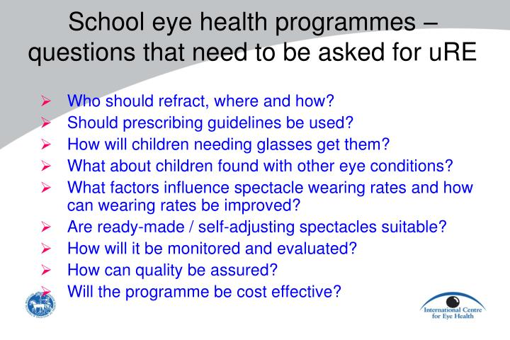 School eye health programmes questions that need to be asked for ure