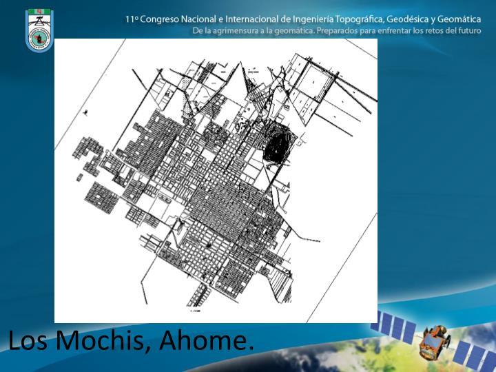 Los Mochis, Ahome.