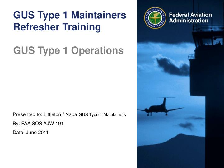 gus type 1 maintainers refresher training n.