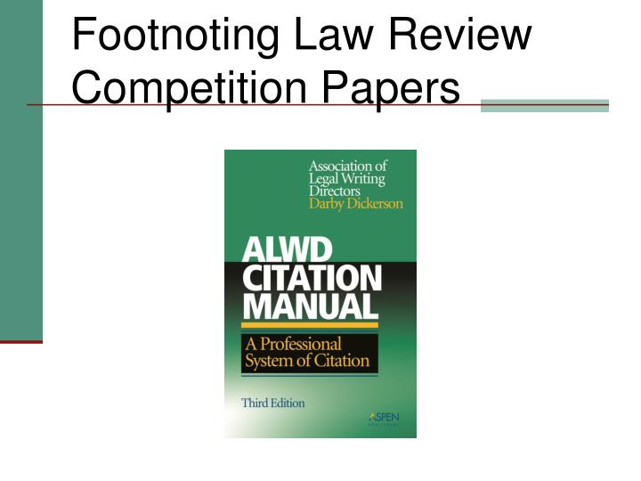 footnoting law review competition papers n.