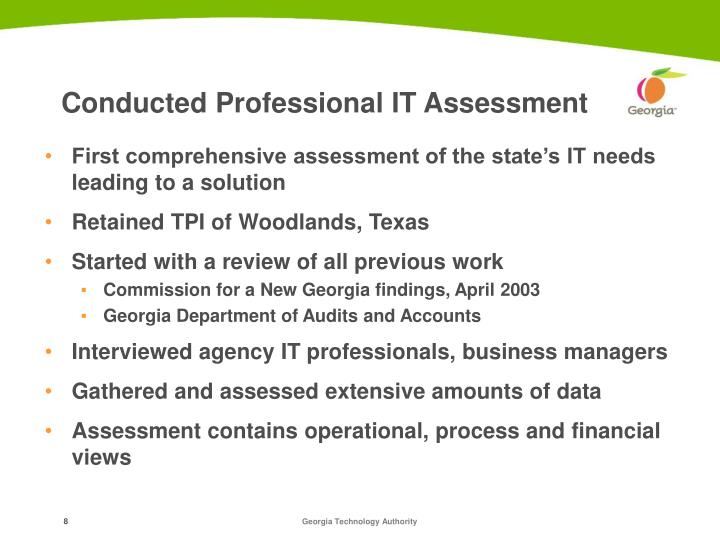 Conducted Professional IT Assessment