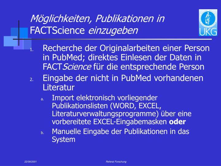 Möglichkeiten, Publikationen in