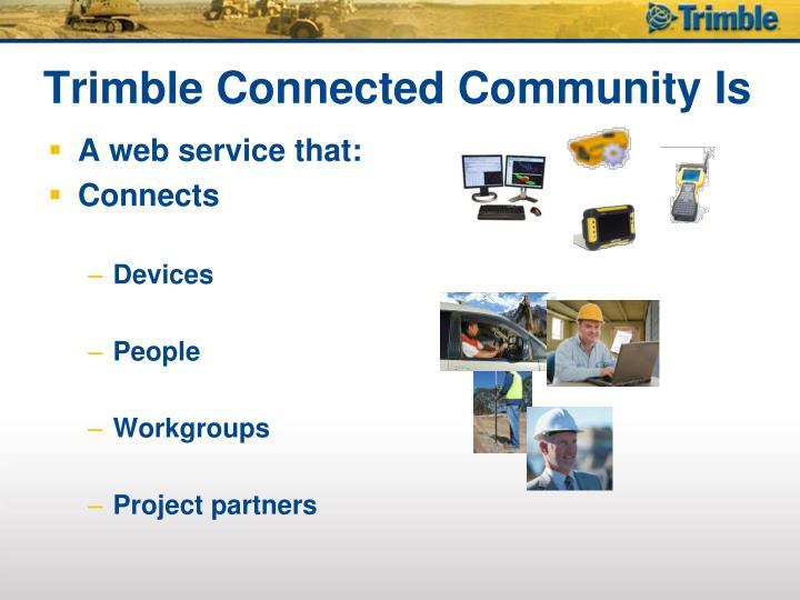 Trimble connected community is