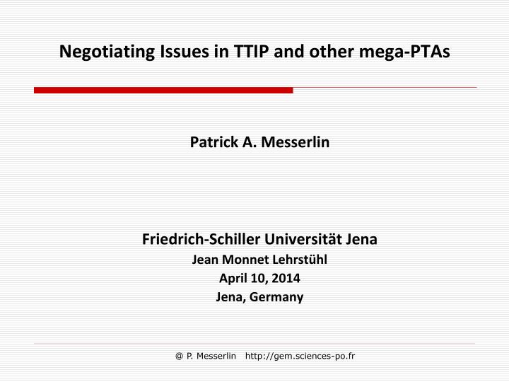 negotiating issues in ttip and other mega ptas n.