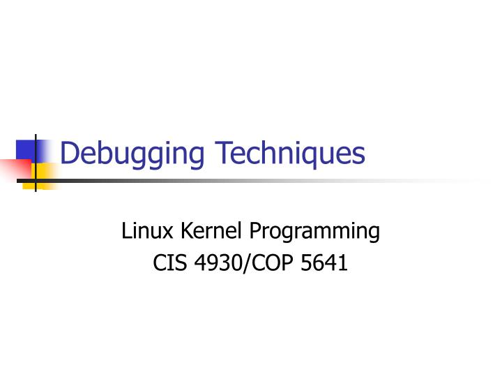 debugging techniques n.