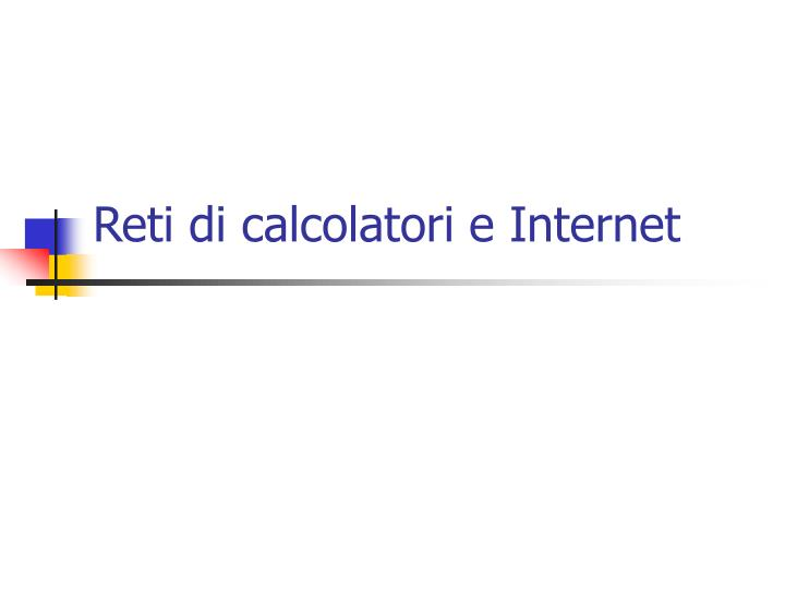reti di calcolatori e internet n.