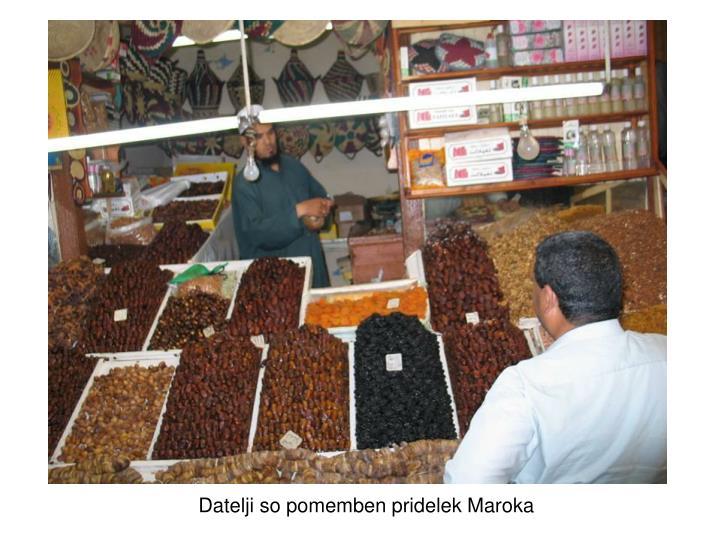Datelji so pomemben pridelek Maroka
