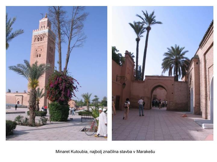 Minaret Kutoubia, najbolj značilna stavba v Marakešu