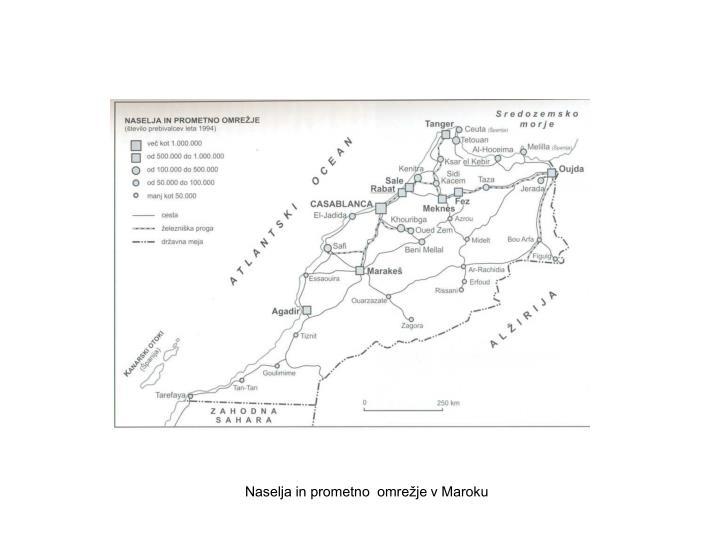 Naselja in prometno  omrežje v Maroku