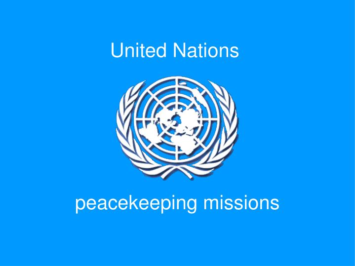 united nations peacekeeping in the third Protecting civilians in the context of un peacekeeping operations since 1999, an increasing number of united nations peacekeeping missions have been.