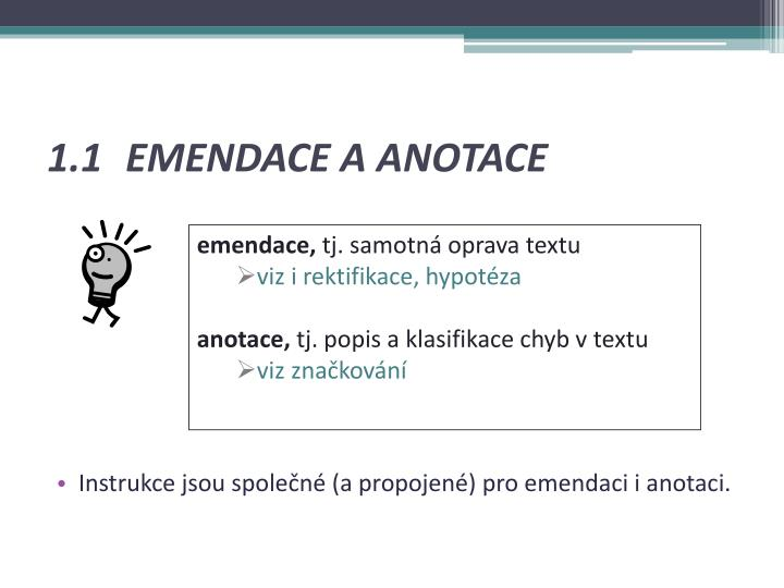1.1 EMENDACE A ANOTACE
