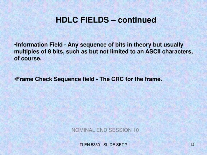 HDLC FIELDS – continued