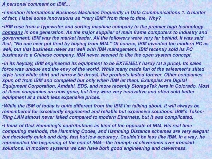 A personal comment on IBM…