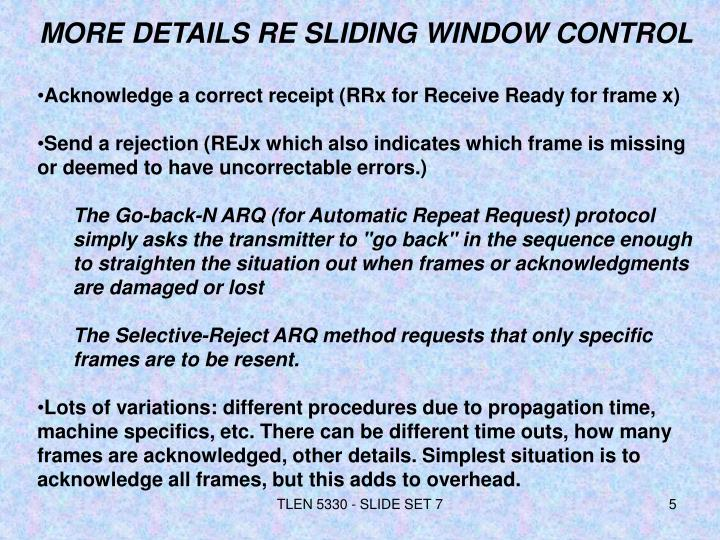 MORE DETAILS RE SLIDING WINDOW CONTROL