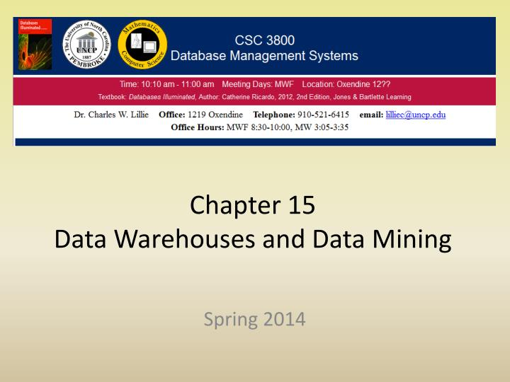 chapter 15 data warehouses and data mining n.