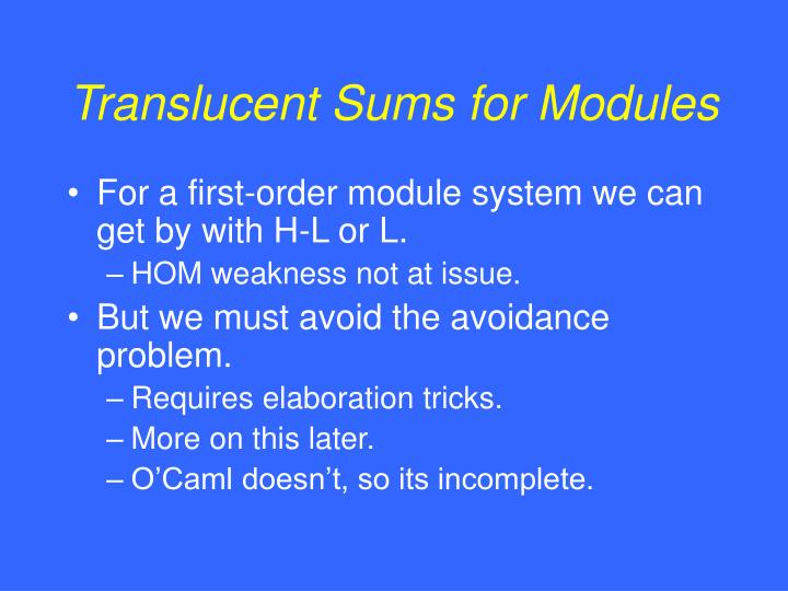 Translucent Sums for Modules