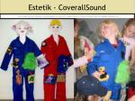 estetik coverallsound