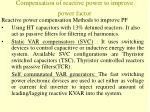 compensation of reactive power to improve power factor
