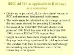 ieee std 519 as applicable to railways as a consumer1