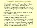 limitations with fixed capacitors