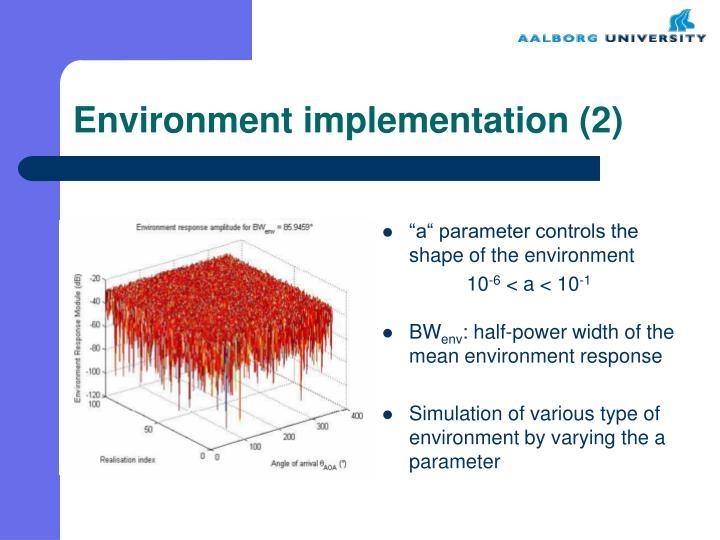Environment implementation (2)