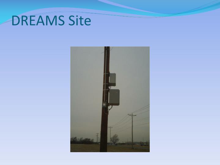 DREAMS Site