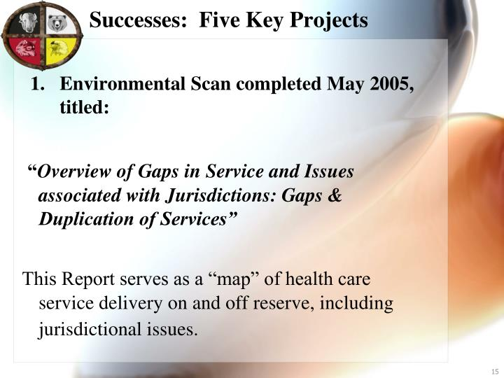 Successes:  Five Key Projects