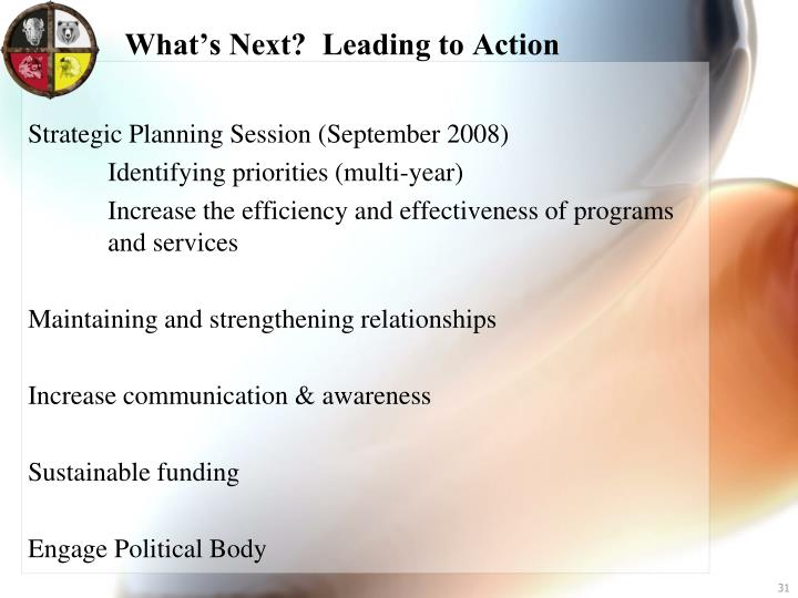 What's Next?  Leading to Action