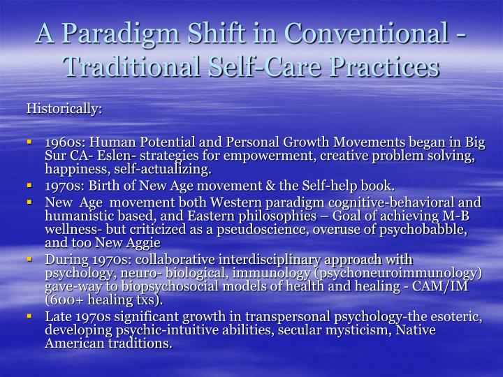 A Paradigm Shift in Conventional - Traditional Self-Care Practices