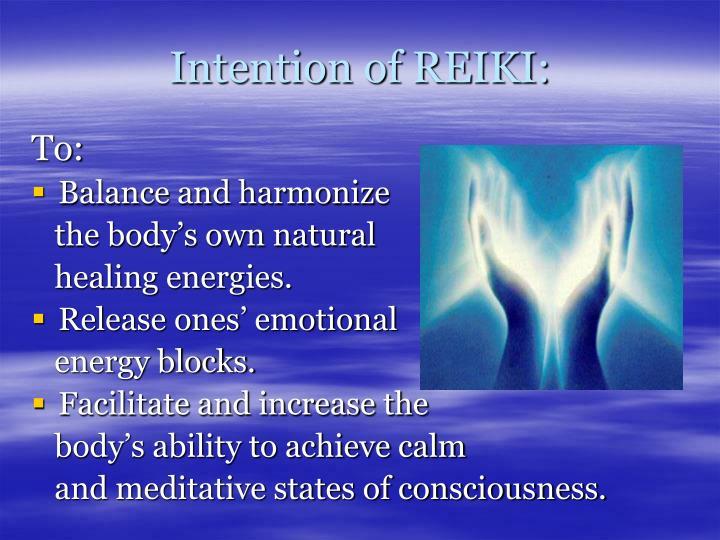 Intention of REIKI: