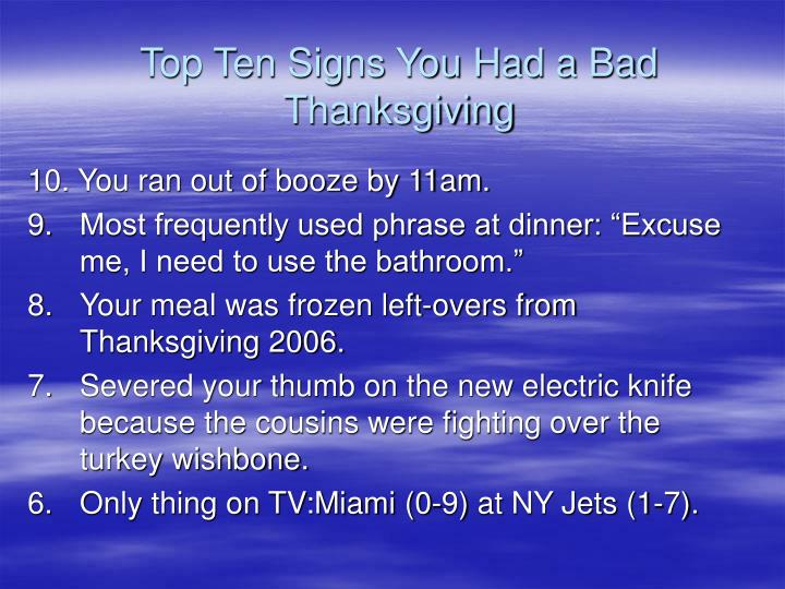 Top Ten Signs You Had a Bad Thanksgiving