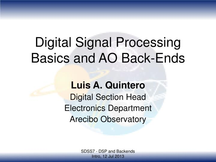 Digital signal processing basics and ao back ends