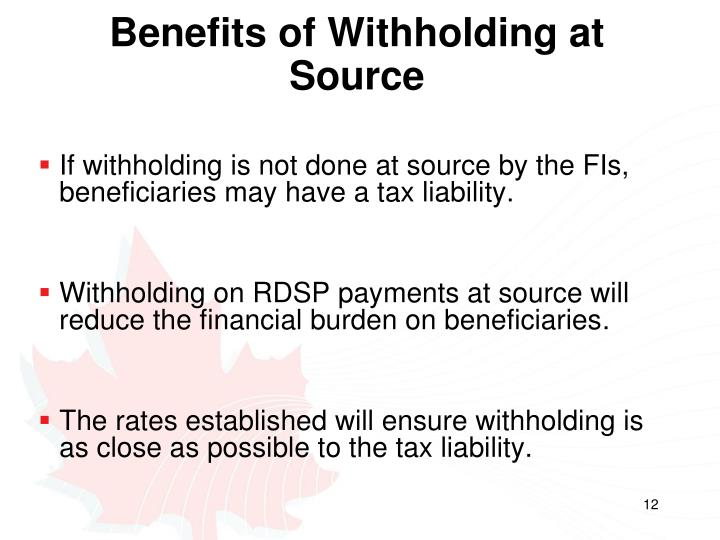 Benefits of Withholding at Source