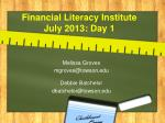 financial literacy institute july 2013 day 1