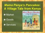 mama panya s pancakes a village tale from kenya